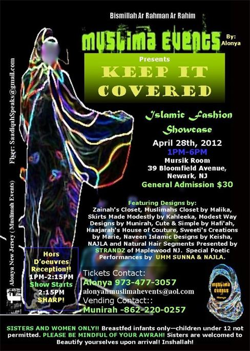 Fashion Showcase for Muslimahs! April 28,2012