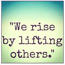 rise by helping others